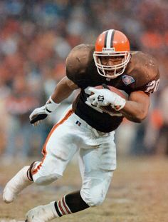 Earnest Byner he gave us a lot of thrills, great running back.