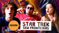 STAR TREK: SEM FRONTEIRAS | Crítica ft Nerd Rabugento | Bryan & Nat