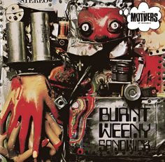 The Mothers Of Invention - Burnt Weeny Sandwich (1970)Cover : Cal SchenkelFull Album