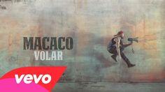 Macaco - Volar (Audio)