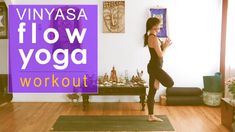 43 Minutes:  Empowering Vinyasa Flow Yoga Workout Class #MeditationInMinutes