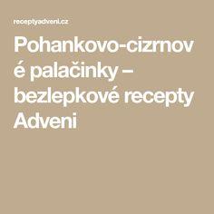 Pohankovo-cizrnové palačinky – bezlepkové recepty Adveni