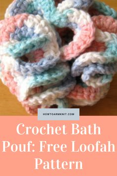 Come check out Crochet Bath Pouf: Free Loofah Pattern bath pouf. Bath pouf can be is so amazing and fun to make in this artcle you can make some cute bath poufs!!! We have many Patterns that you will love alot. Make some awesome Crochet Bath Poufs today! #CrochetBathPouf:FreeLoofahPattern #CrochetBathPouf #Crochet #Crochetpouf #Bathideas #Patterns #BathProjects Crochet Pouf, Free Crochet, Crochet Hats, Types Of Yarn, Cottage Design, Poufs, Awesome, Amazing, Free Pattern