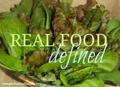What Is Real Food? - Keeper of the Home