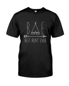e722cdd8 Ilgamos magic funny t-shirts. Funny Tee Shirts · BAE Best Aunt Ever Shirt