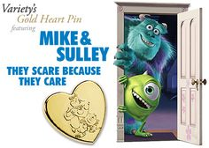 Each spring in St. Louis, Wehrenberg Theatres combine to sell more than 30,000 Gold Heart pins to raise close to $100,000 for Variety. This year's Gold Heart pin features the playful Monsters Inc. characters, Mike and Sulley. Each Gold Heart pin is $3.