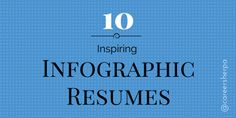 10 inspiring infographic resumes for creative industries