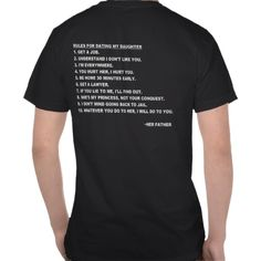 SOLD! Rules for Dating My Daughter T-shirt for Dads Thank you, Korie from Newbridge, United Kingdom, for today's purchase!