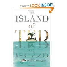 The Island of Ted. WOW. WAY better than I expected it to be! LOVED it!