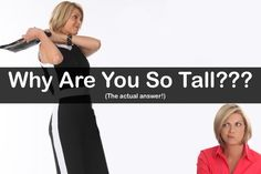 It's a question we here over and over and over and over again... but what is the answer, anyway? #tallgirlsrule