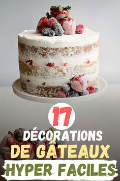 17 décorations de gâteaux hyper faciles Cake, Desserts, Food, Cake Decorations, Birthdays, Weddings, Kitchens, Tailgate Desserts, Deserts