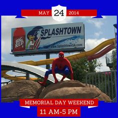 Bring the family to meet SPIDERMAN this Memorial Day weekend at #SplashtownSA! Details can be found at our event page: http://on.fb.me/1jHVoVn