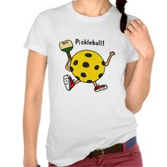 Funny Pickleball Character T Shirts #pickleball #shirts #sports #funny And www.zazzle.com/naturesmiles*