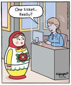 Funny Russian Doll Buying Ticket Cartoon Joke Picture - One ticket. Funny Cute, Funny Posts, Really Funny, Hilarious, Funny Stuff, Funny Things, Funny Cartoons, Funny Comics, Hilarious Pictures