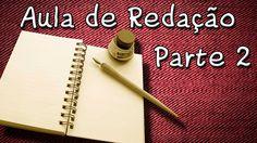 Aula de Redação para ENEM Vestibular e Concursos - Estrutura do Texto Di...
