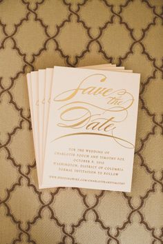 Gilded and gorgeous: http://www.stylemepretty.com/2015/04/13/20-chic-save-the-dates/