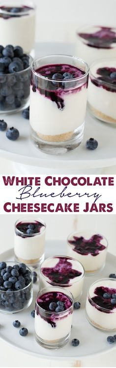 White Chocolate Blueberry Cheesecake Jars - an easy no bake white chocolate cheesecake topped with blueberry coulis.