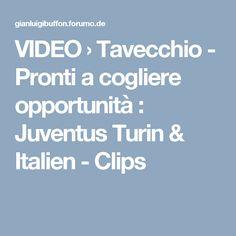 VIDEO  › Tavecchio - Pronti a cogliere opportunità : Juventus Turin & Italien - Clips