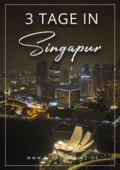 Singapur Kurztrip: Unsere besten Tipps für 3 Tage in Singapur! Diese Dinge solltest du bei deiner Singapur-Reise auf gar keinen Fall verpassen! #Singapur #Reise Travel To Do, Penang, Marina Bay Sands, Singapore, Las Vegas, Hiking, Tasty, Dubai, Movie Posters