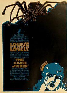 The Gilded Spider. Louise Lovely, Lon Chaney, Lule Warrenton, Hayward Mack, Jay Belasco. Directed by Joe De Grasse. 1916