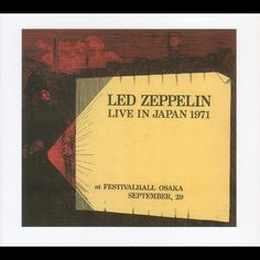 Led Zeppelin - You Were There In Spirits (September 29, 1971 at The Festival Hall, Osaka, Japan)