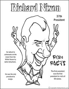 Richard Nixon Coloring Page See Thomas Jefferson for a description. American Presidents, Us Presidents, American History, History Class, Teaching History, President Facts, Astronauts On The Moon, Presidents Day Weekend, Presidential History