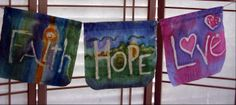 FAITH ~~  HOPE ~~  LOVE All hand crafted by Jen
