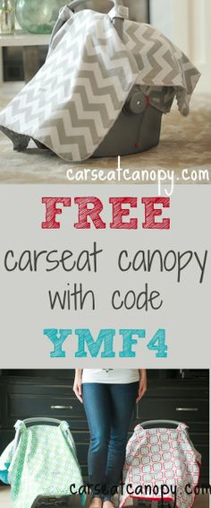FREE carseat canopy at carseatcanopy.com  (code YMF4 saves you over $40)