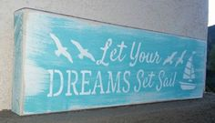 Dreams Set Sail Sign Made By: Nick Ryan  Founder of CozyRusticDecor On Etsy  She Is Fierce Sign Made By: Nick Ryan  https://www.etsy.com/shop/CozyRusticDecor