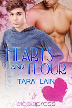 Hearts and Flour -- coming Feb 1st, 2013