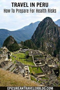 (52) Before Traveling To Peru Prepare For These Four Health Risks https://www.pinterest.com/pin/2111131060376165/