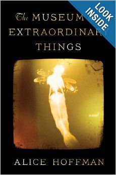 The Museum of Extraordinary Things: A Novel: Alice Hoffman: 9781451693560: AmazonSmile: Books