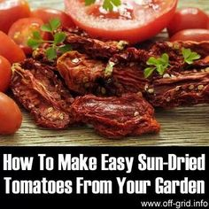 Make your own sun dried tomatoes