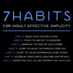 Episode Ready to Simplify? Here Are 7 Habits for Highly Effective Simplicity… Episode Ready to Simplify? Here Are 7 Habits for Highly Effective Simplicity. Of course there are many more ways, too. But by developing just these Continue Reading → Hygge, D House, 7 Habits, Less Is More, Simple Living, Self Improvement, Self Help, Good To Know, Tricks