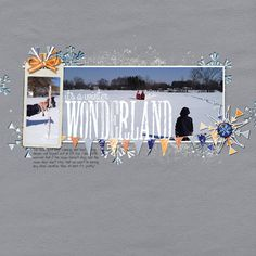 winter wonderland - Digital Scrapbooking Ideas - DesignerDigitals scrapbook page
