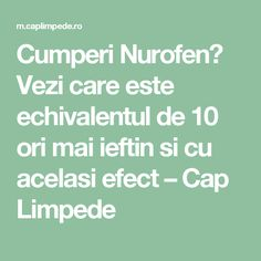 Cumperi Nurofen? Vezi care este echivalentul de 10 ori mai ieftin si cu acelasi efect – Cap Limpede Salvia, Health And Beauty, Natural Remedies, Mai, Health Fitness, Healing, Math Equations, Tips, Pandora