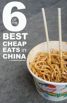 6 of the Best Chinese Cheap Eats in China. Calculated Traveller.