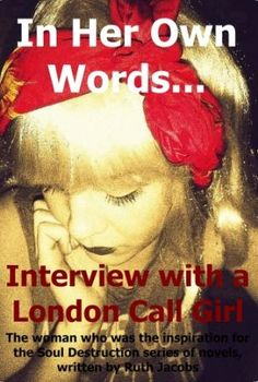 "Beyond The Streets blog post on ""In Her Own Words… Interview with a London Call Girl"""