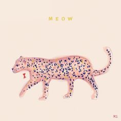 Margo Slingerland (@margo_slingerland) op Instagram: 'M E O W  #monday #survived ✔️' Tiger Illustration, Digital Illustration, Tiger Print, Panther Print, Happy Wallpaper, Quirky Art, Pink Cat, Animal Quotes, Stickers