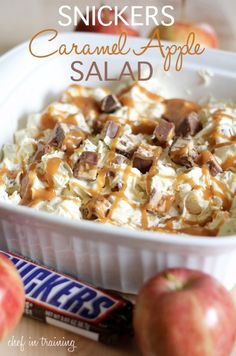 Snickers caramel apple salad,  Candy bars are one ingredient that can be chopped up and added to any dessert parfait, salad, or mousse