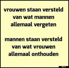 Vrouwen staan versteld Quotes Gif, Best Quotes, Love Quotes, Funny Quotes, Humour And Wisdom, One Liner, Funny Thoughts, Laugh Out Loud, Texts