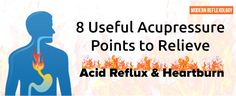Acupressure is considered one of the best remedies for acid reflux and digestive disorders.