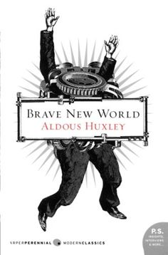 Book: Brave New World by Aldous Huxley