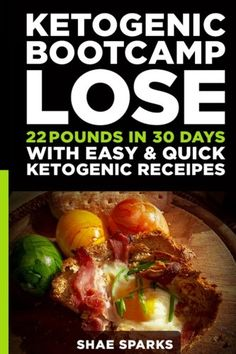 Ketosis: Keto: Ketogenic Diet: Ketogenic Bootcamp: Lose 22 Pounds in 30 Days with Easy & Quick Ketogenic Recipes (diabetes, diabetes diet, paleo, ... carb, low carb diet, weight loss) (Volume 1) * Click image to review more details. (This is an affiliate link) #KetogenicDietForBeginners