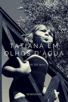 Tatiana em Olhos d'Água