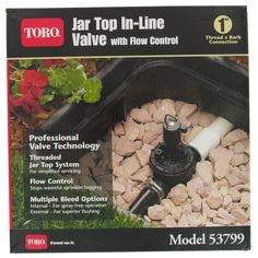 Toro 53799 1-inch In-Line Jar Top Valve With Flow Control