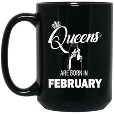 Rihanna Mug Queens Are Born In February Coffee Mug Tea Mug Rihanna Mug Queens Are Born In February Coffee Mug Tea Mug Perfect Quality for Amazing Prices! This i