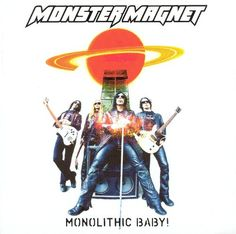 Monolithic Baby! - Monster Magnet | Songs, Reviews, Credits | AllMusic