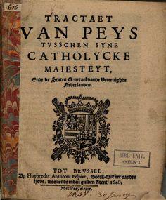 Tractaet van peys tvsschen syne catholycke maiesteyt, ende de staten ... - Google Books