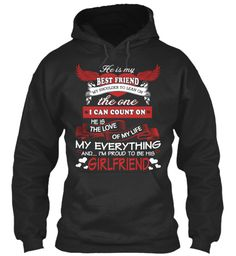 He Is My Best Friend My Shoulder To Lean On The One I Can Count On He Is The Love Of My Life My Everything And... I'm... Jet Black T-Shirt Front #FAMILY #LOVEFAMILY #PAPA #MAMA #SON #DAUGHTER #WIFE #HUSBAND #LOVE #FULLHOUSE #FOREVER #PROUDOFYOU #HOODIES #TSHIRTS #SHIRT #TEES